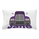 Trucker Jane Pillow Case