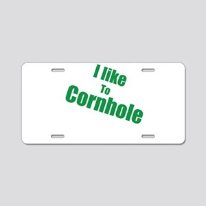 I Like To Cornhole Aluminum License Plate