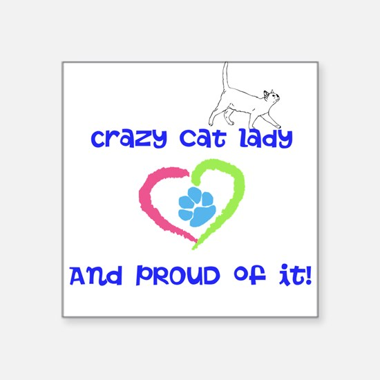 "Crazy cat lady Square Sticker 3"" x 3"""