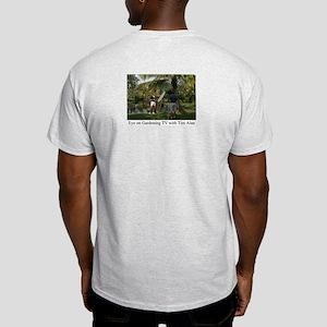 Eye on Gardening TV Shoot Ash Grey T-Shirt