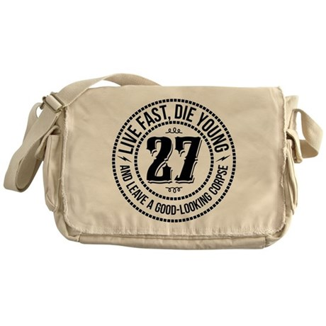 Live fast, die young Messenger Bag
