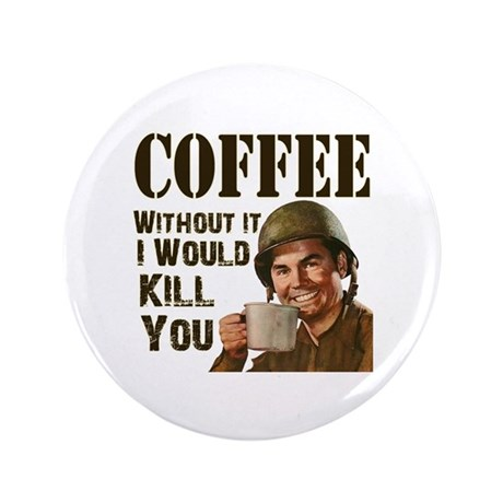 "CoffeeKill.png 3.5"" Button (100 pack)"