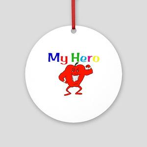 My Hero Ornament (Round)