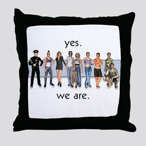 Yes. We Are. Gay/Lesbian Throw Pillow