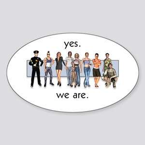 Yes. We Are. Gay/Lesbian Oval Sticker