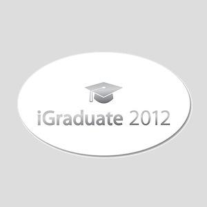 i Graduate 2012 20x12 Oval Wall Decal