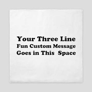 Customize Three Line Text Queen Duvet