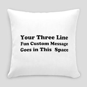 Customize Three Line Text Everyday Pillow