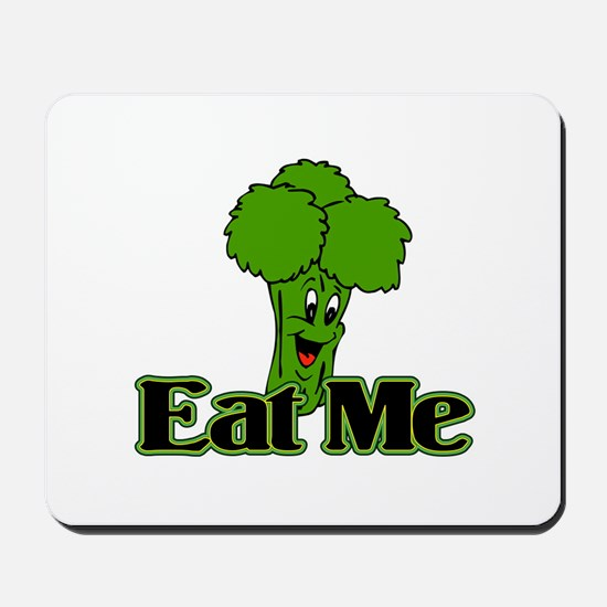 Eat Me Mousepad