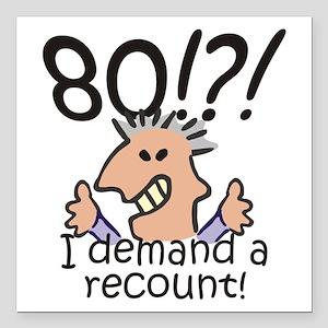 "Recount 80th Birthday Square Car Magnet 3"" x 3"""