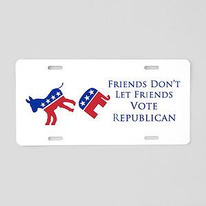 Don't Let Friends Vote Republican License Plate