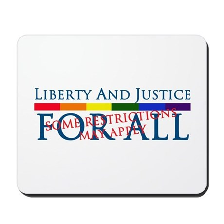 Liberty And Justice For All Mousepad