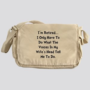 Retired Wife Voices Black Messenger Bag