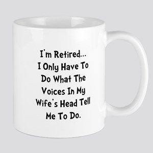 Retired Wife Voices Black Mug