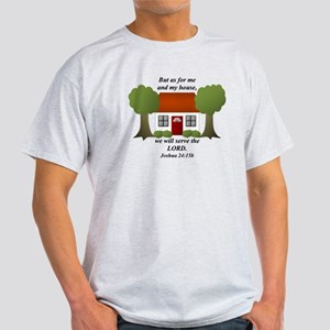 As For Me And My House Light T-Shirt