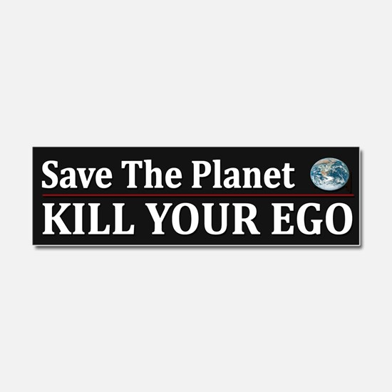 Save The Planet - Kill Your Ego