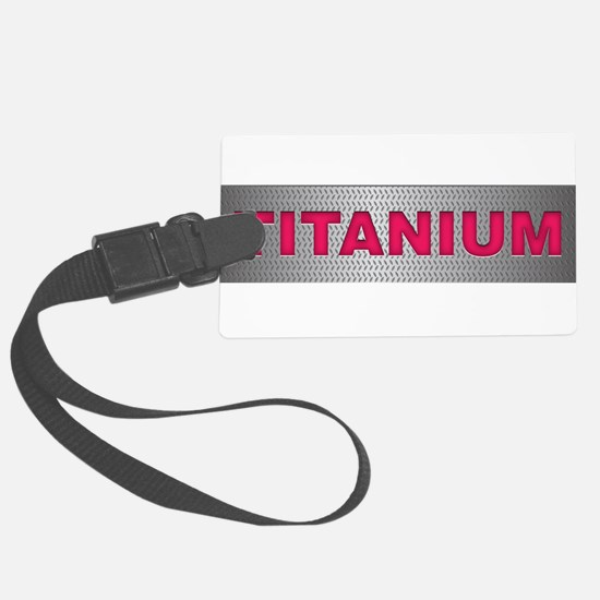 I am Titanium Luggage Tag