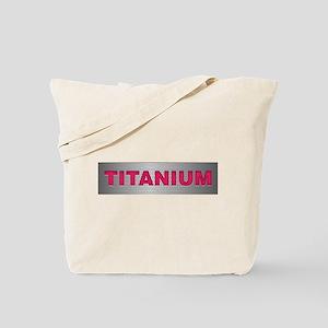 I am Titanium Tote Bag