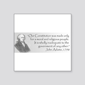 Constitution Made for Moral People copy Sticke