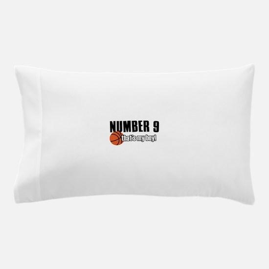 Basketball Parent Of Number 9 Pillow Case