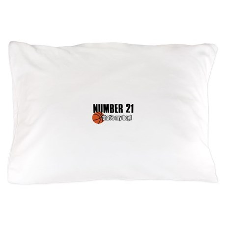 Basketball Parent Of Number 21 Pillow Case