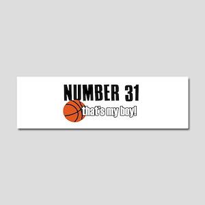 Basketball Parent Of Number 31 Car Magnet 10 x 3