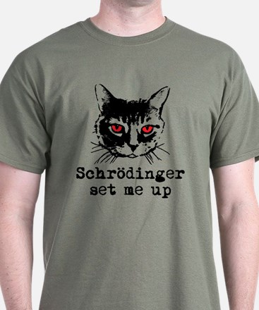 Schrodinger Set Me Up T-Shirt