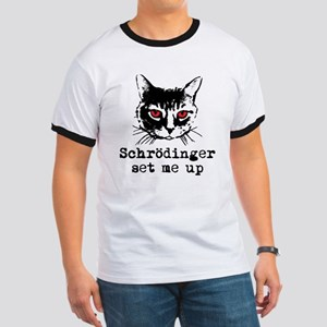 Schrodinger Set Me Up Ringer T
