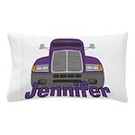 Trucker Jennifer Pillow Case