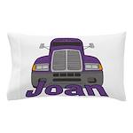 Trucker Joan Pillow Case