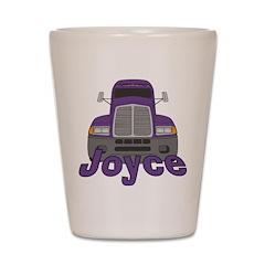 Trucker Joyce Shot Glass