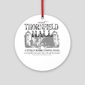 Visit Thornfield Hall Ornament (Round)