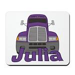 Trucker Julia Mousepad