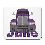 Trucker Julie Mousepad