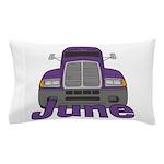Trucker June Pillow Case