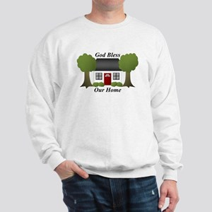 God Bless Our Home Sweatshirt