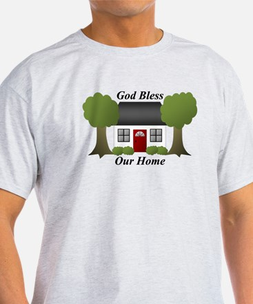 God Bless Our Home T-Shirt
