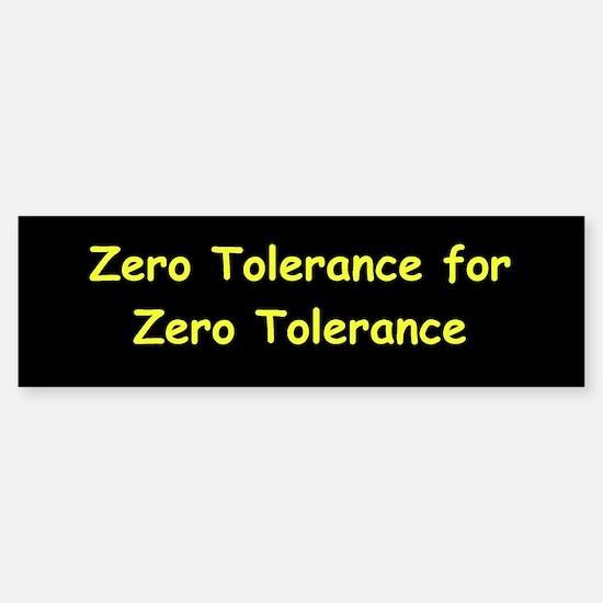 zero tolerance Sticker (Bumper)