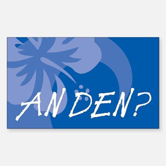 An Den? Sticker (Rectangle)