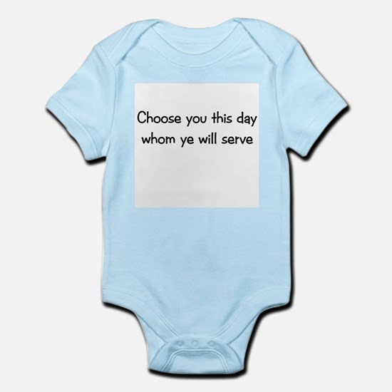 Choose you this day Infant Creeper