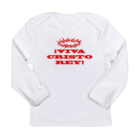 Viva Cristo Rey Red Long Sleeve Infant T-Shirt
