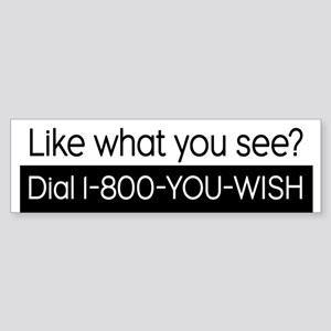 1-800-YOU-WISH Bumper Sticker