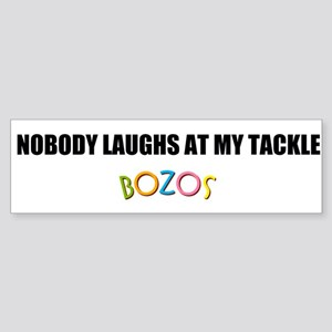 Bozos Nobody Laughs Sticker (Bumper)
