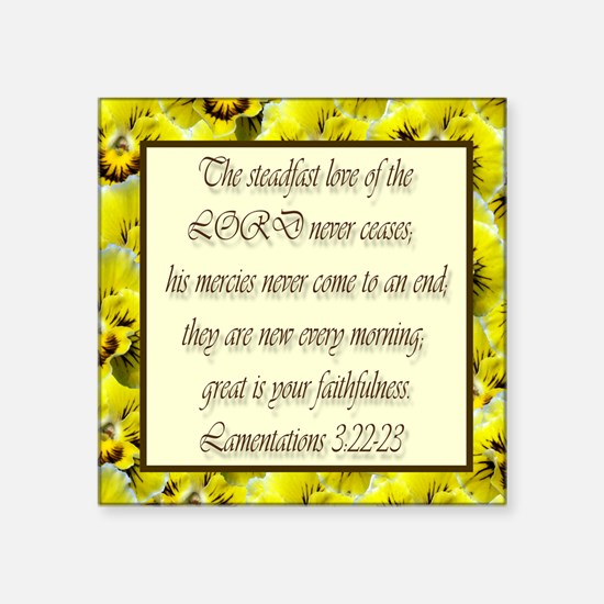 """Steadfast Love of the Lord Square Sticker 3"""" x 3"""""""