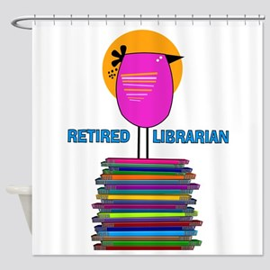 RETIRED LIBRARIAN BIRD 5 Shower Curtain