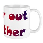Far Out Father Mug