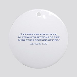 Pipefitters / Genesis Ornament (Round)