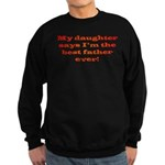 Best Father Ever Sweatshirt (dark)