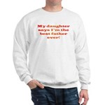 Best Father Ever Sweatshirt
