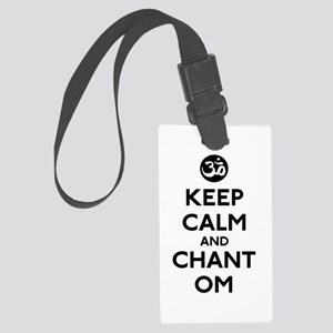 Keep Calm and Chant Om Large Luggage Tag